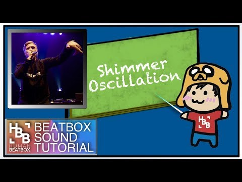 Shimmer | Beatbox Sound Tutorial