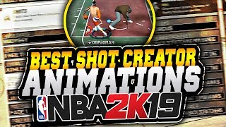BEST SHOT CREATOR ANIMATIONS AND DRIBBLE MOVES in NBA 2K19!! TURN YOUR BUILD INTO A DRIBBLE GAWD!