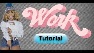 Rihanna - Work - Dance Tutorial (Complete) Miesha Michelle Choreography