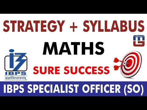 Strategy + Syllabus + Questions   Maths   IBPS Specialist Officer (SO) 2017