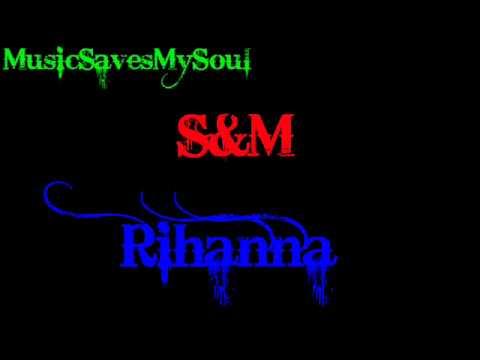 Rihann-s&M  [lyrics].wmv