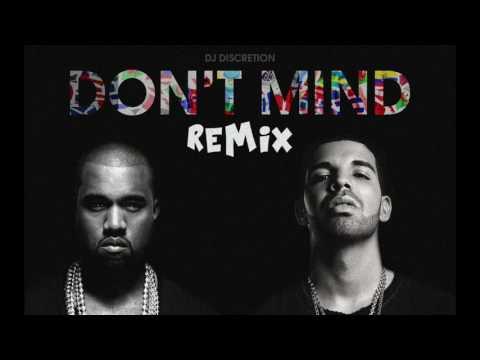 Kent Jones - Don't Mind (Remix ft. Kanye West & Drake)