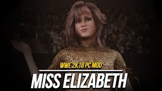 WWE 2K18 [PC Mod]: Miss Elizabeth #WWE2K18 #WWE
