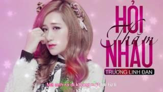 Hỏi Thăm Nhau - Trương Linh Đan   Lyrics