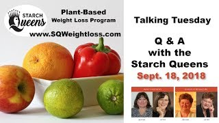 Talking Tuesday -Q&A with the Starch Queens Sept 17, 2018