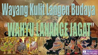 Download lagu Wayang Kulit Langen Budaya 2019Wahyu Lanange Jagat MP3