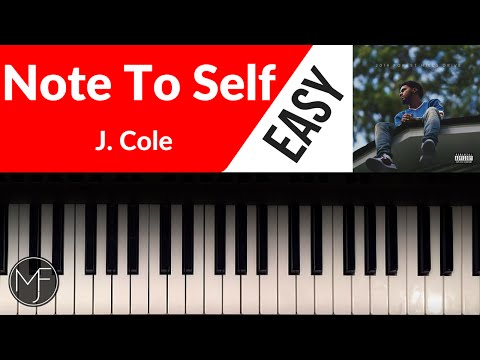 """""""Note To Self"""" - J. Cole Piano Tutorial"""