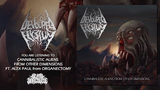 DEVOURED ELYSIUM - CANNIBALISTIC ALIENS FROM OTHER DIMENSIONS (FT ALEX PAUL) [SINGLE] (2020) SW EXCL