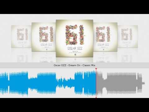 Oscar OZZ - Dream On - Classic Mix