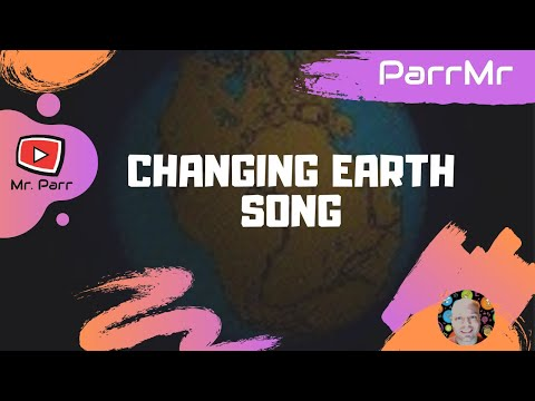Changing Earth Song