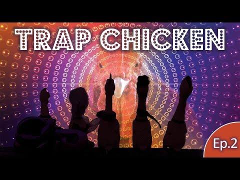 J.Geco - Trap Chicken [Chicken Song 2018] Ep.2