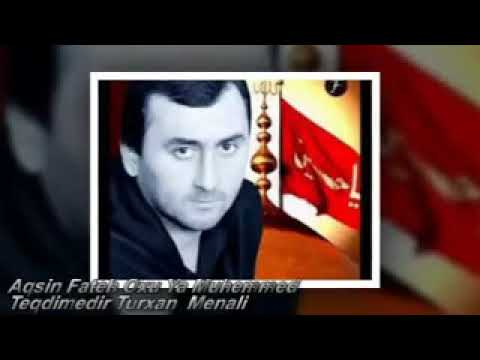 Aqsin Fateh Oxu Ya Muhammed Yeni 2017