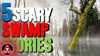 5 CREEPY True SWAMP Encounters - Darkness Prevails