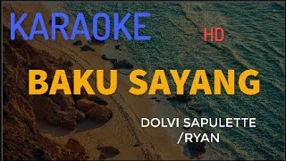 "BAKU SAYANG CIPT.""DOLVI SAPULETTE VOC.RYAN"" karaoke ambon (VERSI KEYBOARD)"