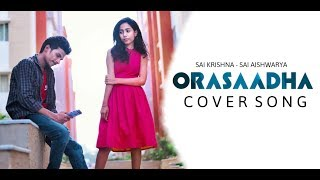 Orasaadha | 7up Madras Gig | Sony Music India | Sai Krishna, Sai Aishwarya | D Aj Apple
