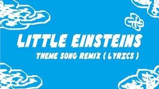 Download lagu Little Einsteins Theme Song Remix MP3