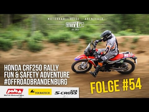 Motorradreise.TV Folge #54 – HONDA CRF250 Rally Test – Fun & Safety Adventure – Offroad Brandenburg