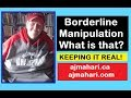 Borderline Manipulation | What is that? Why?