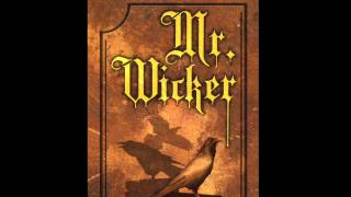 Mr. Wicker Book Trailer