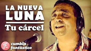 La Nueva Luna - Tu Carcel │ ft Cardozo 2018