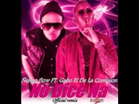 Ñengo flow FT Gabo El De La Comision- No Dice Na - Official Remix Videos De Viajes