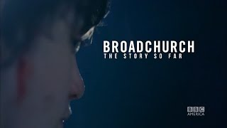 Broadchurch Season 1 Recap
