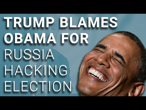 Trump Blames Obama for Russian Meddling While Claiming It's a Hoax