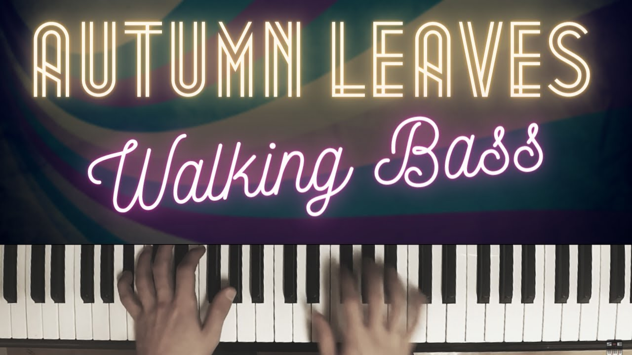 Autumn Leaves - Walking Bass │Jazz Piano Lesson #36