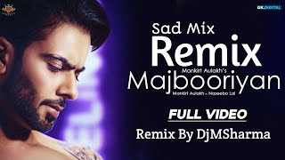 MAJBOORIYAN REMIX - Mankirt Aulakh (OFFICIAL VIDEO) Naseebo Lal | Deep Jandu | New Punjabi Song 2018