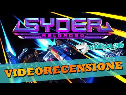 Syder Reloaded - La Recensione!