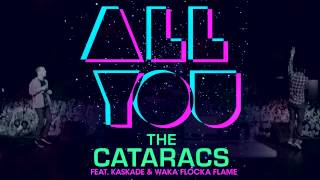 Video The Cataracs - All You (feat. Waka Flocka & Kaskade) (Official) download MP3, MP4, WEBM, AVI, FLV April 2018