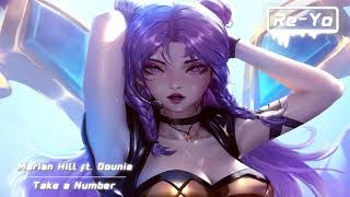 Nightcore - Take a Number ( Marian Hill ft. Dounia )