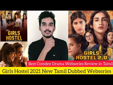 Download Girls Hostel 2021 New Tamil Dubbed Webseries Review by Critics Mohan | Sony Liv Original | Netflix