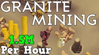 Granite Mining: 1.5M Profit and 55K Mining XP per hour [Runescape 2014]