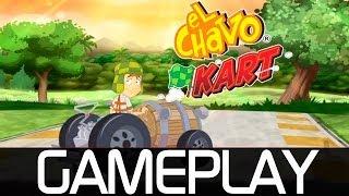 El Chavo Kart | ¿¡Pero que *** es esta cosa!? | Gameplay de 24 min [FULL HD]