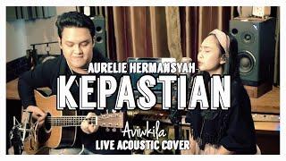 AURELIE HERMANSYAH - KEPASTIAN Live Acoustic Coverwidth=