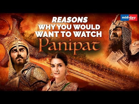 3 reasons why you shouldn't miss Panipat! | Arjun Kapoor | Kriti Sanon | Sanjay Dutt Mp3
