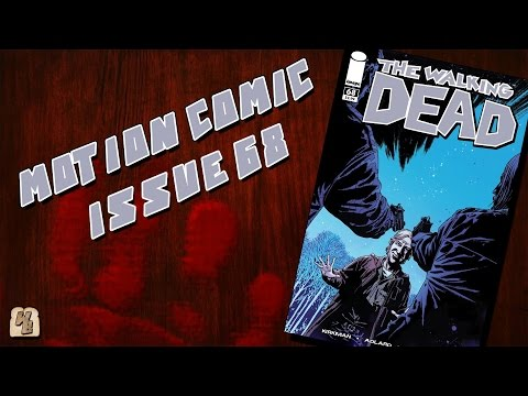 The Walking Dead: Issue 68 - Motion Comic