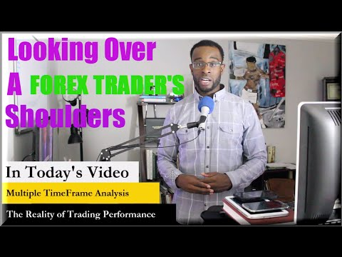 Forex Trading: Looking Over A Forex Trader's Shoulders