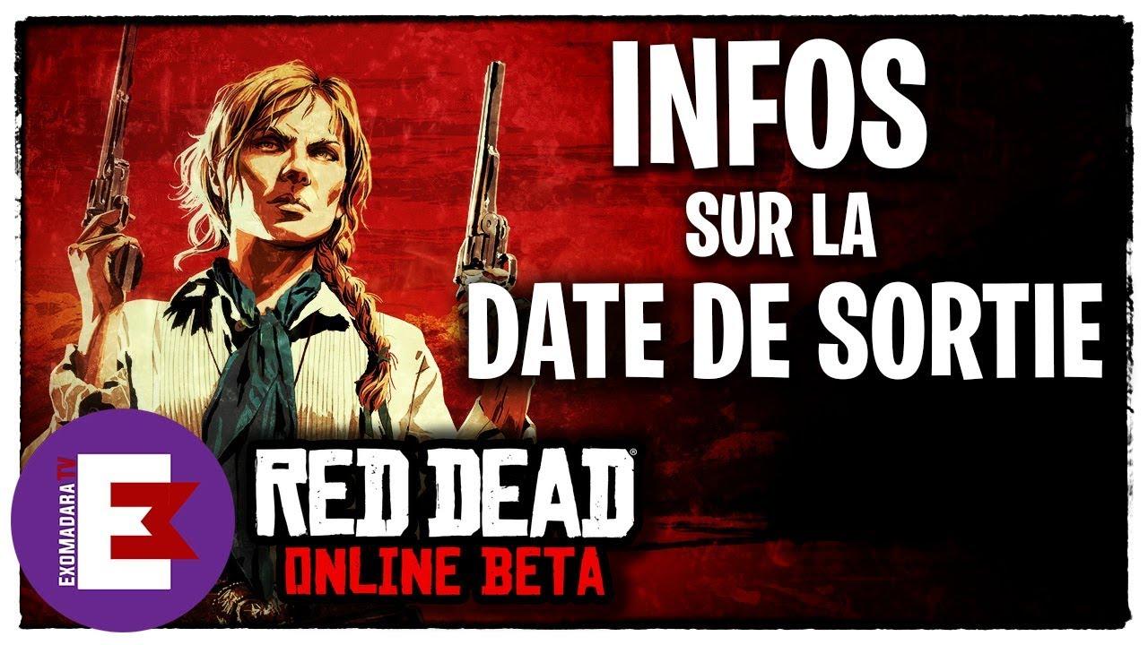 RED DEAD ONLINE BETA INFOS SUR LA DATE DE SORTIE