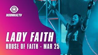 Lady Faith for House of Faith Livestream hosted by EDM Maniac (March 25, 2021)