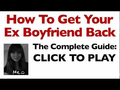how to get your ex boyfriend back (powerful guide that worked for me..)
