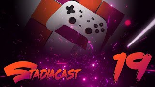 We're BACK, and we're waiting for the next connect |  Stadia Cast 19