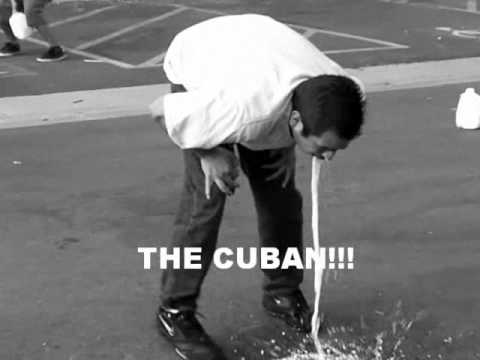the cuban(throwing up)