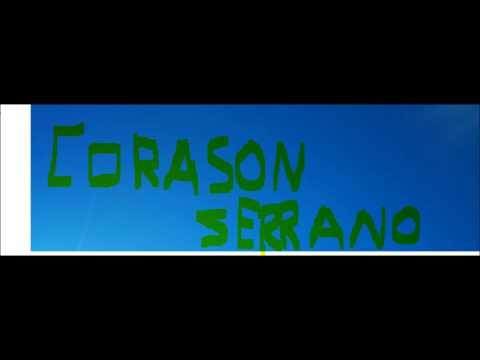 Corazon Serrano 2014 LO NUEVO (alexis Jr)