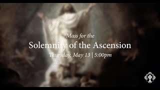 THURSDAY 5-13-2021 Ascension Thursday