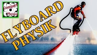 FLYBOARD PHYSIK (Ad_Tech#13) [Compact Physics] Thumbnail