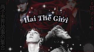 #ChungThịHốp [ Story Sope - BTS || ChungThiHop ] Hai Thế Giới - Tập 1