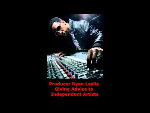 Music Artist Tips 2015 - Ryan Leslie Gives Advice to Music Artists