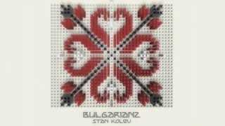 Stan Kolev - BulgarianZ (Album Teaser)